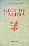 OTERO PEDRAYO, R.: 'Guía de Galicia' (3ª ed., 1954)
