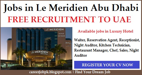Hotel jobs in Abu Dhabi in Le Meridien Hotel