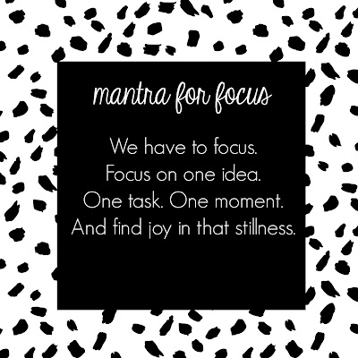 mantra for increased focus