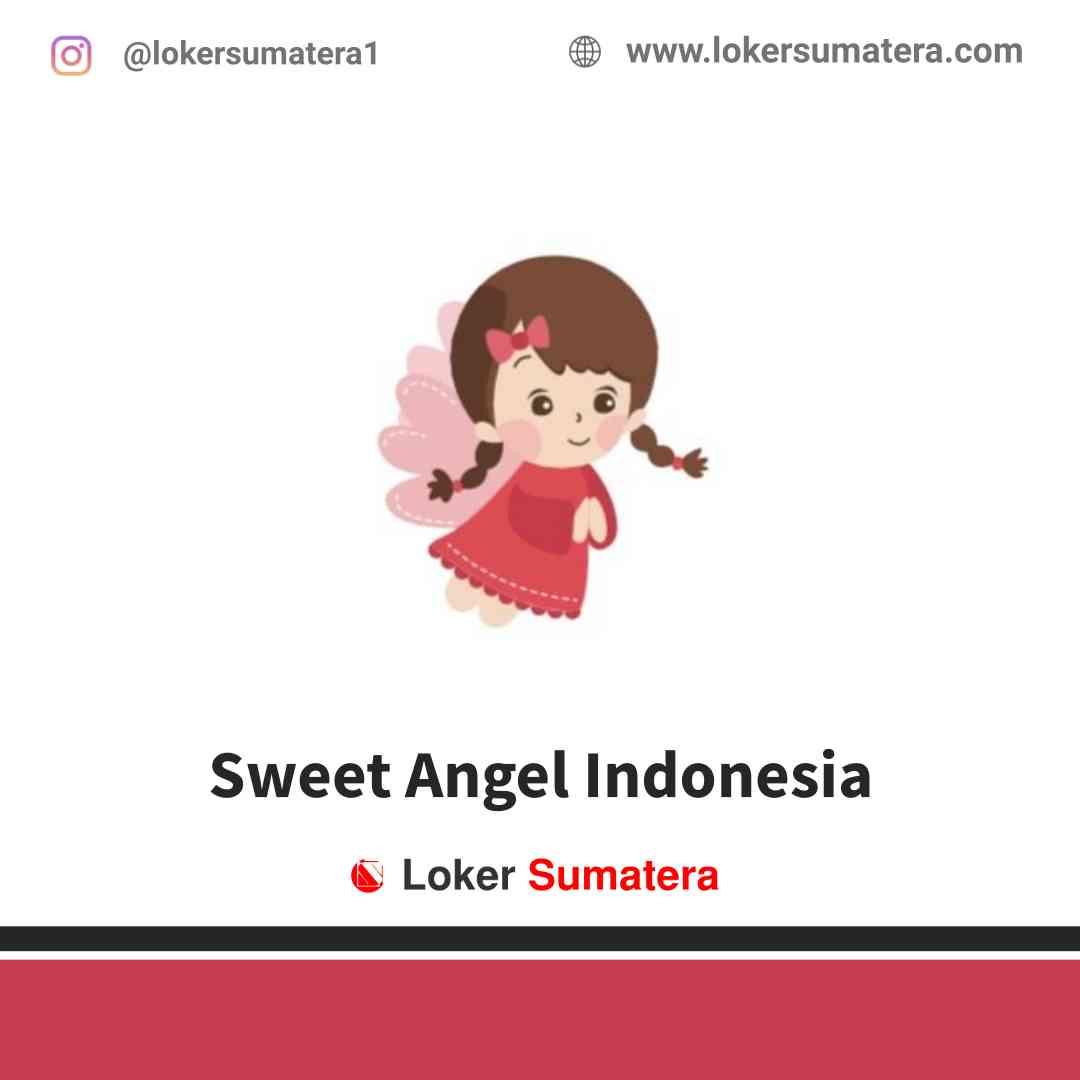 Lowongan Kerja Medan, Sweet Angel Indonesia Juni 2021