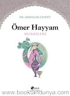 Abdullah Cevdet - Ömer Hayyam Rubaileri