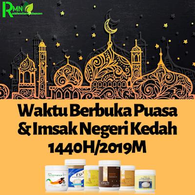 Waktu Berbuka Puasa Dan Imsak Negeri Kedah 2019