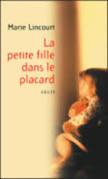 http://exulire.blogspot.fr/2015/02/la-petite-fille-dans-le-placard-marie.html