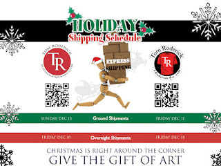 Holiday Shipping Schedule 2015 Tom Roderick Art