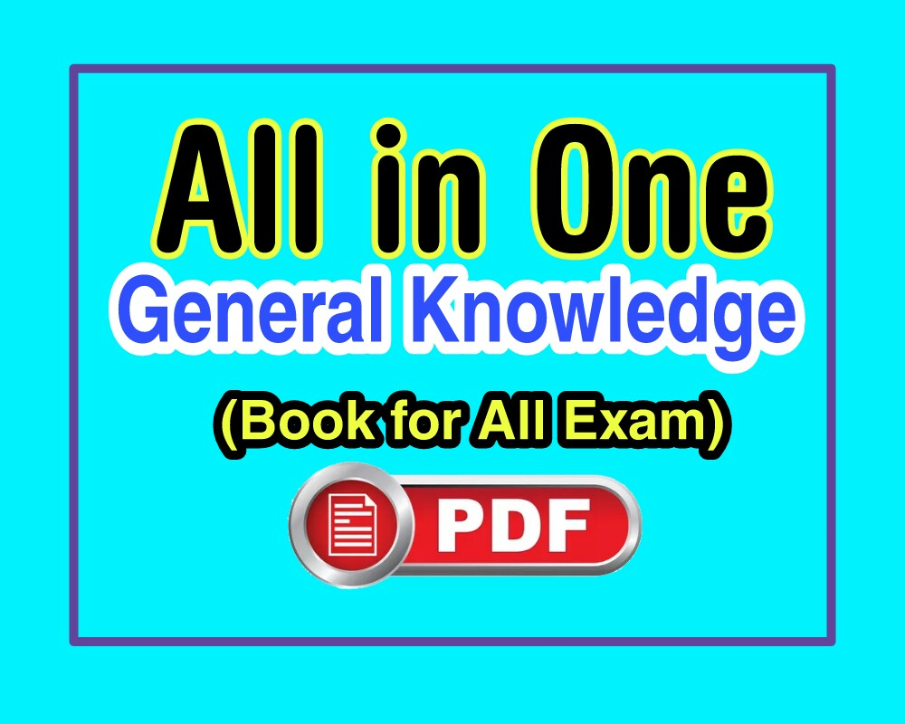 General Knowledge (GK) Pdf download for All Competitive exam