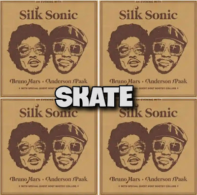 Song: SKATE by Bruno Mars, Anderson .Paak, Silk Sonic - Chorus: Oh, skate to me baby, Slide your way on over.. Streaming - MP3 Download