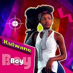 Kulwane - Boy (Prod. Kamikaze)