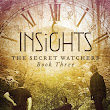 Cover Reveal ~ Insights (The Secret Watchers, Book Three) by Lauren Klever