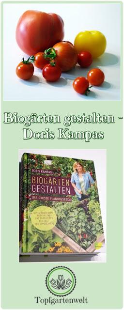 Gartenblog Topfgartenwelt Buchvorstellung Biogärten gestalten: Ein Buch über die Anlage von Biogärten mit vielen Details für Planung und Bepflanzung