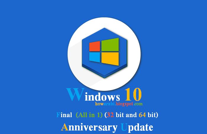 Quelques jours après la sortie de la mise à jour Anniversaire de Windows 10, Microsoft a commencé à livrer les premières-Windows 10 Final AIO (22 in 1) (32 Bit and 64 Bit) ISO-تحميل ويندوز 10 Download Windows عربي كامل مجانا نهائي رابط مباشر