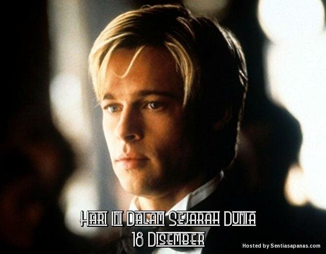 Peristiwa Penting Hari Ini Dalam Sejarah Dunia (18 Disember)