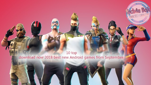 top 10 best new Android games from September 2018 download now