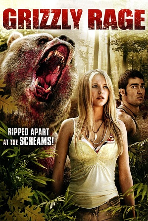 Grizzly Rage (2007) 850MB Full Hindi Dual Audio Movie Download 720p DVDRip thumbnail
