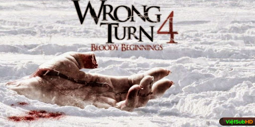 Phim Ngã Rẽ Tử Thần 4: Cuộc Đẫm Máu Bắt Đầu VietSub HD | Wrong Turn 4: Bloody Beginnings 2011