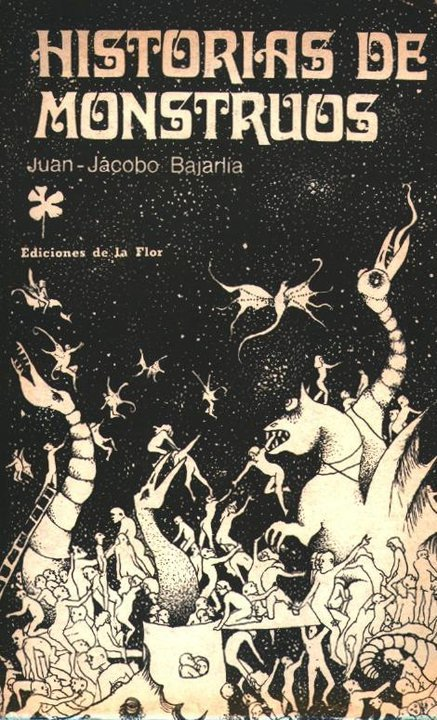 Historias de monstruos – Juan Jacobo Bajarlia