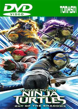 Las Tortugas Ninja 2: Fuera de las sombras (2016) DVDRip