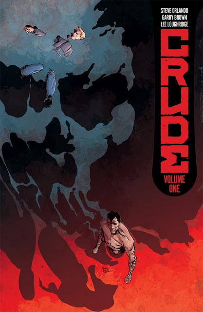 CRUDE, VOL. 1 image comics