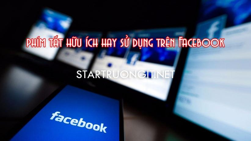 Phím tắt hữu ích hay sử dụng trên Facebook