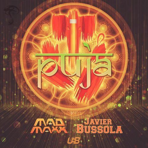 Mad Maxx & Javier Bussola - Puja (2018)