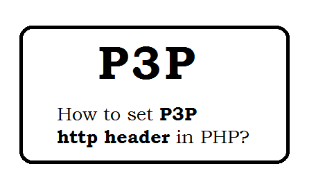 How to set P3P http header in PHP?