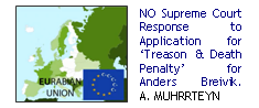 Norwegian Supreme Court Response to Norway v. Breivik: Application