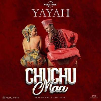 Yayah Prince - Chuchumaa