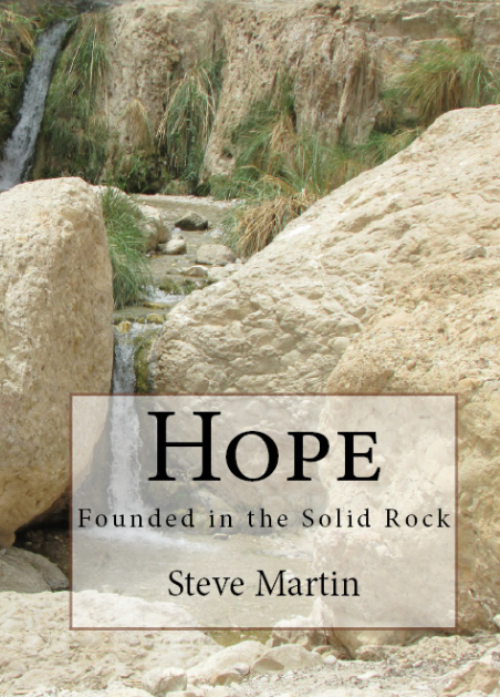 HOPE - Founded in the Solid Rock. Got hope?