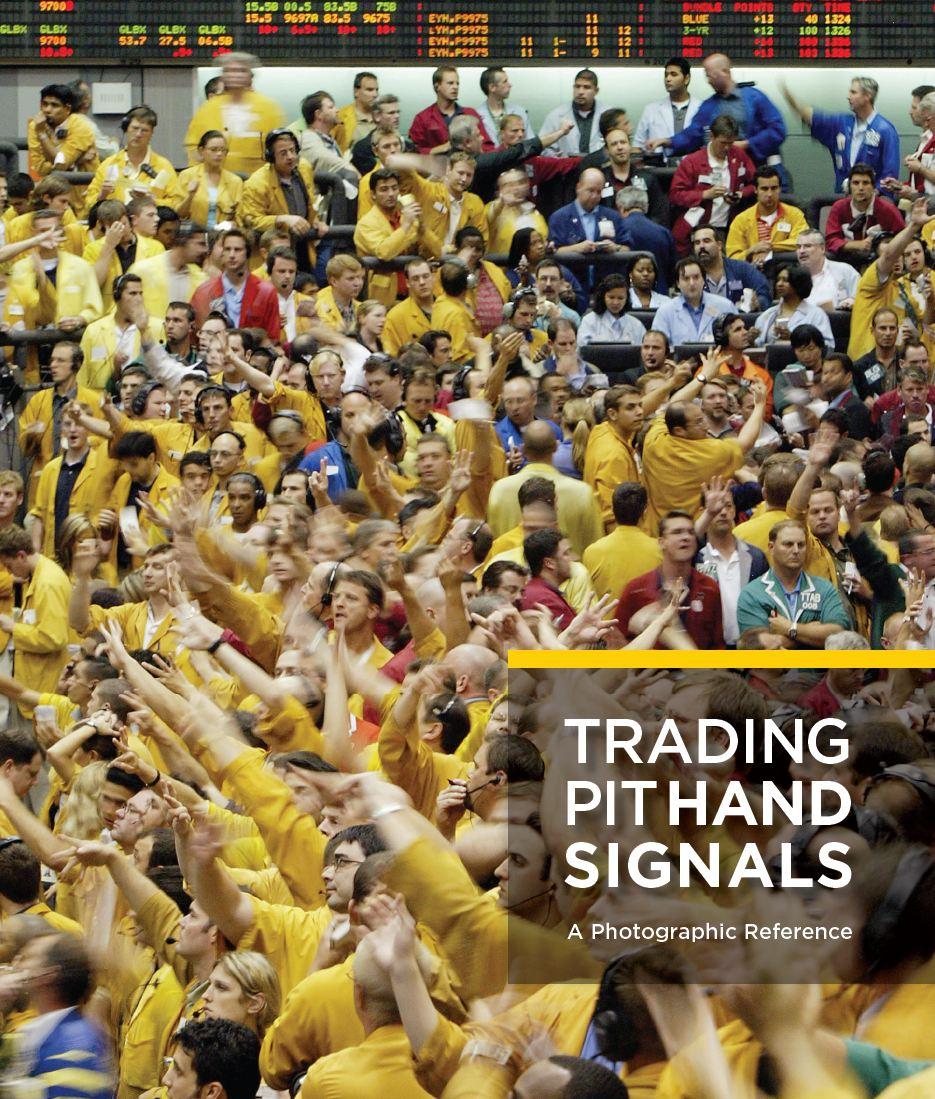 Trading pit hand signals pdf