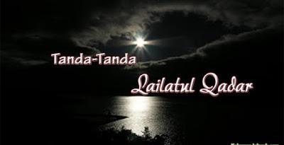 Tanda-Tanda Lailatul Qadar