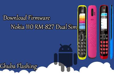 akan membagikan lagi sebuah Firmware dari Nokia Download Firmware Nokia 110 RM-827 Dual Sim Version 03.51 Bi Only
