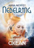 http://ruby-celtic-testet.blogspot.de/2015/02/nebelring-das-lied-vom-oxean-von-Anna-Moffey.html