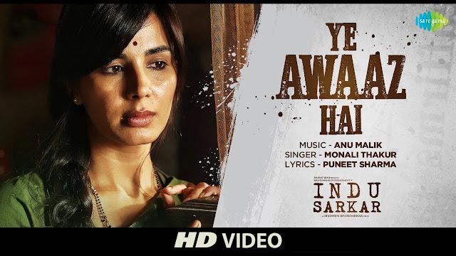 Yeh Awaz Hai | Indu Sarkar Kirti Kulhari