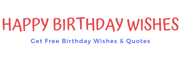 Get Free Birthday Wishes