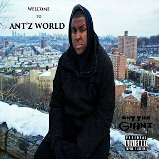 New Music: Ant Tha Giant - Welcome to Ant'z World