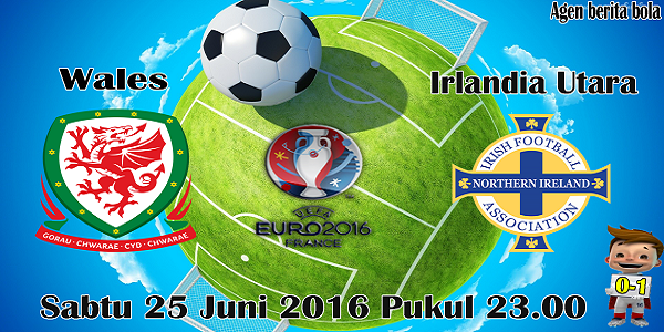prediksi bola wales vs irlandia utara euro 2016