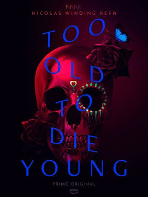 Too Old to Die Young Amazon