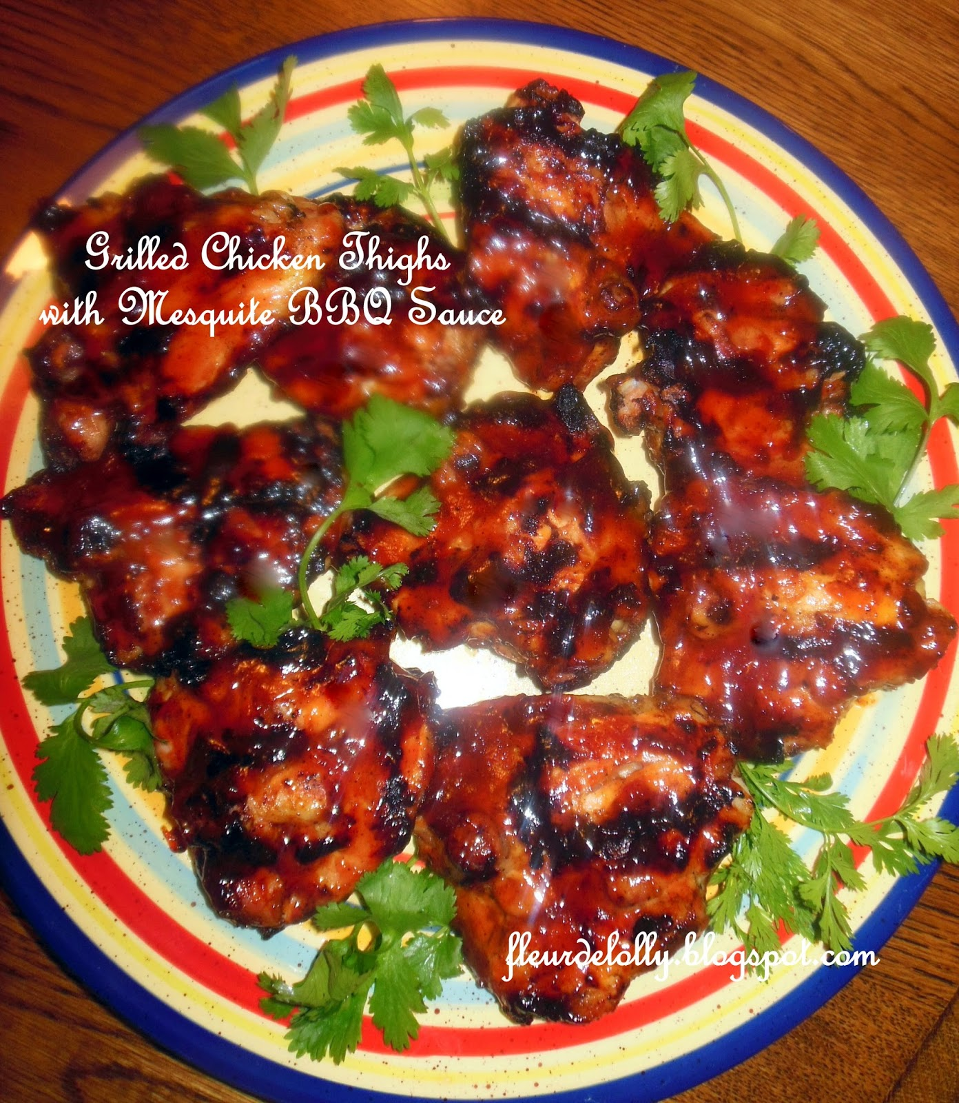 Fleur De Lolly: Grilled Chicken Thighs With Mesquite BBQ Sauce