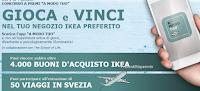 Logo Ikea '' A modo tuo'': vinci gratis 4.000 buoni spesa e 50 viaggi in Svezia