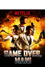Game Over, Man! (2018) WEBRip Latino AC3 5.1 / Español Castellano AC3 5.1