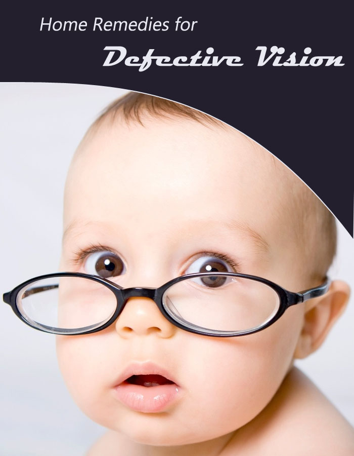 Home Remedies for Defective Vision