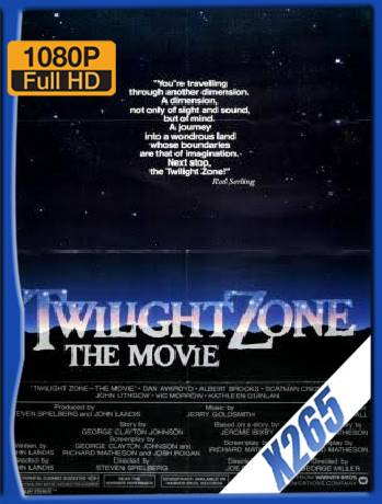 Twilight Zone The Movie (1983) x265 [1080p] [Latino] [GoogleDrive] [RangerRojo]