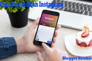 Cara Mudah Private Akun Instagram Agar Foto dan Video Instagram Terkunci