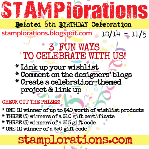 STAMPlorations 6th Birthday
