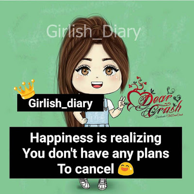 Happiness is realizing you  don't have any plans to cancel