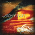 Jason Yudoff: Tragic Hero