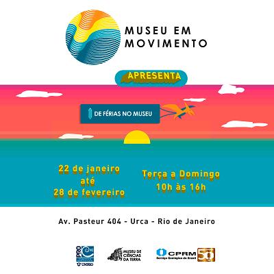 """Museu de Ciências da Terra da CPRM apresenta: """"De Férias no Museu"""""""