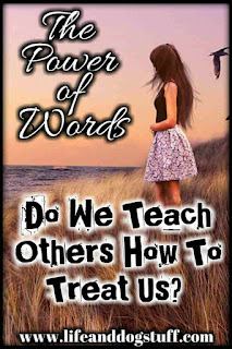 Do We Teach Others How To Treat Us