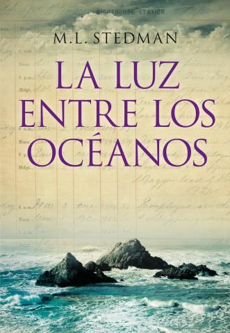 La luz entre los océanos - M. L. Stedman
