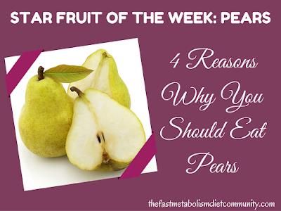 4 Reasons Why You Should Eat Pears
