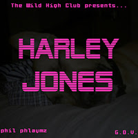 Phil Phlaymz & G.O.V. of The Wild High Club 'Harley Jones'